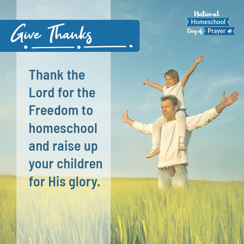 2020 National Homeschool Day of Prayer - Prompt 1 - Give Thanks