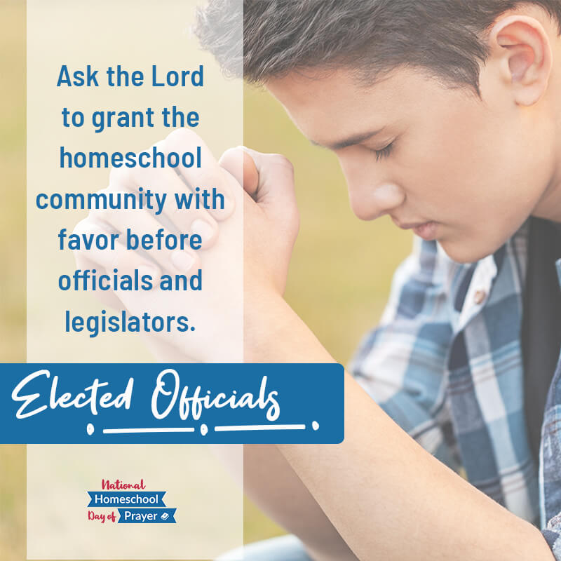 2020 National Homeschool Day of Prayer - Prompt 3 - Elected Officials