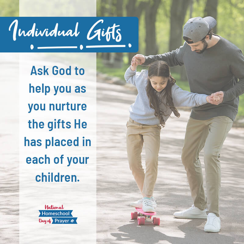 2020 National Homeschool Day of Prayer - Prompt 8 - Individual Gifts